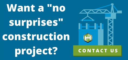 want a no surprises construction project