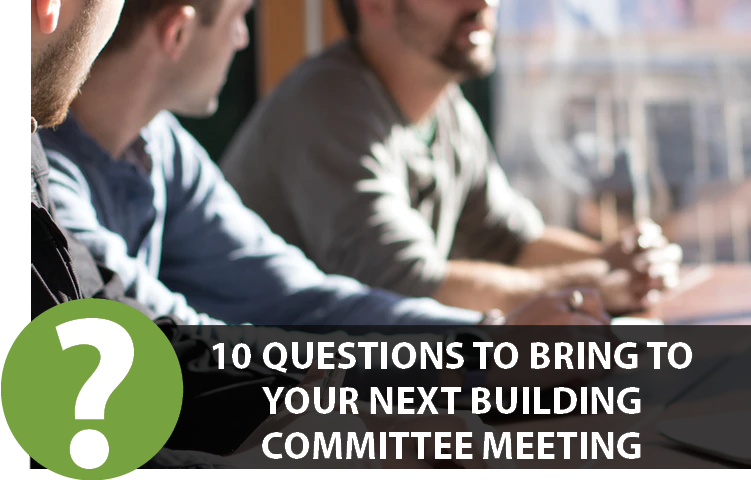 questions for church building committee meeting