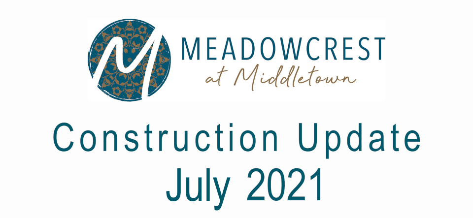 meadowcrest logo with construction update july 2021
